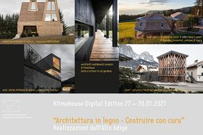 "Klimahouse Digital Edition ""Architektur in Holz - Bauen mit Bedacht""     made in Südtirol"