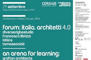we suggest.. Vortrag und Tour Cersaie BOLOGNA 2016: Diverserighestudio Francesco Librizzi Labics Tamassociati & grafton architects
